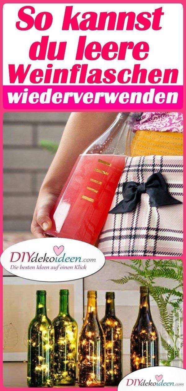 So kannst du leere weinflaschen wiederverwenden diydekoideen diy ideen deko bastelideen - Leere weinflaschen deko ...