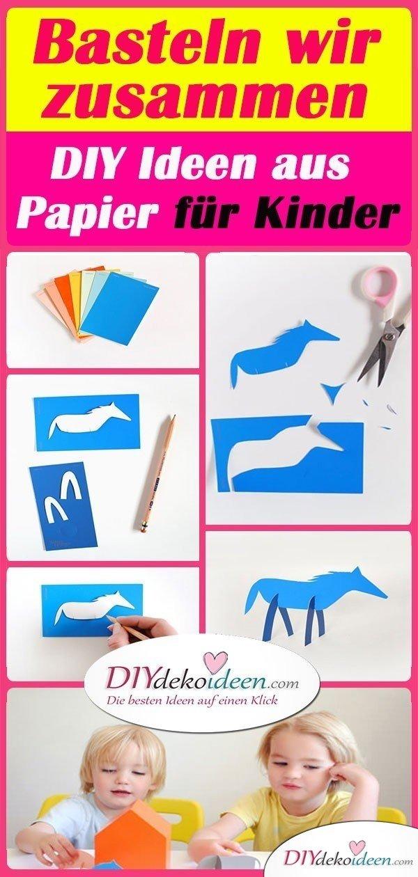 Basteln wir zusammen – DIY Ideen aus Papier für Kinder