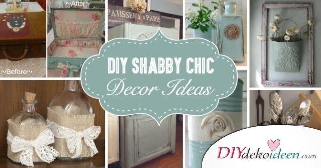 shabby chic dekoideen | DIY Dekoideen - Deine Nummer 1 DIY ...