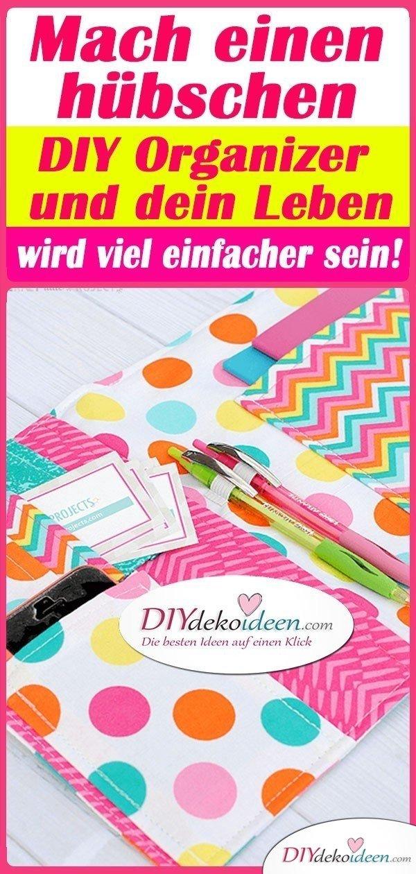 Mach einen hübschen DIY Organizer und dein Leben wird viel einfacher sein!