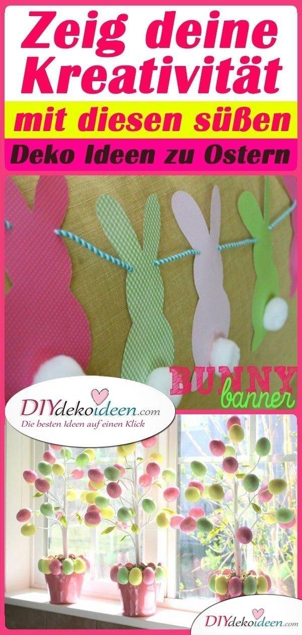 Zeig deine Kreativität mit diesen süßen Deko Ideen zu Ostern