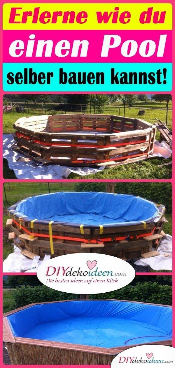 Erlerne wie du einen Pool selber bauen kannst!