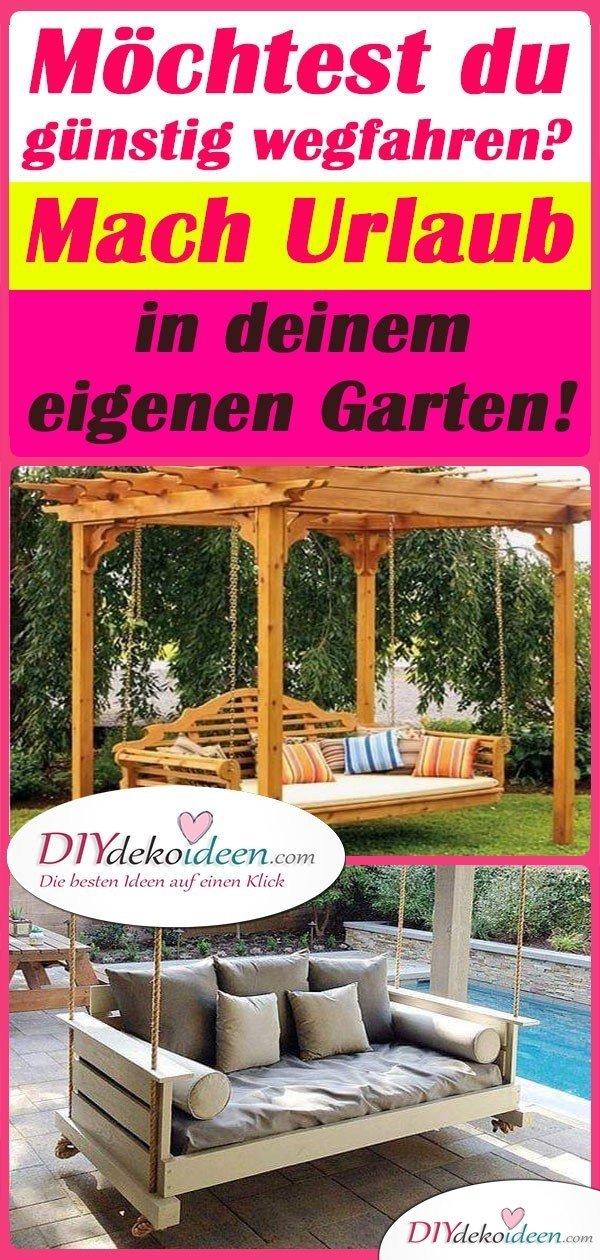 Möchtest du günstig wegfahren? Mach Urlaub in deinem eigenen Garten!