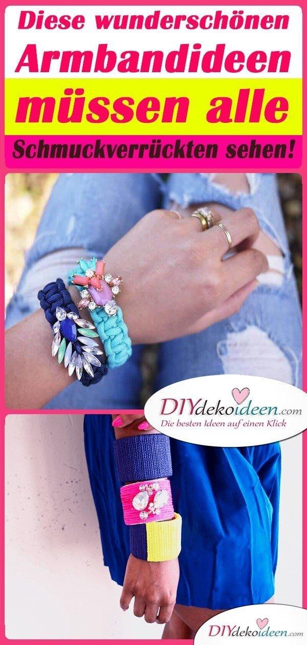 Diese wunderschönen Armbandideen müssen alle Schmuckverrückten sehen!