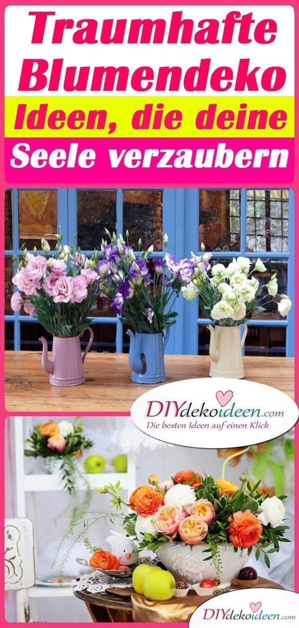 Traumhafte Blumendeko Ideen, die deine Seele verzaubern