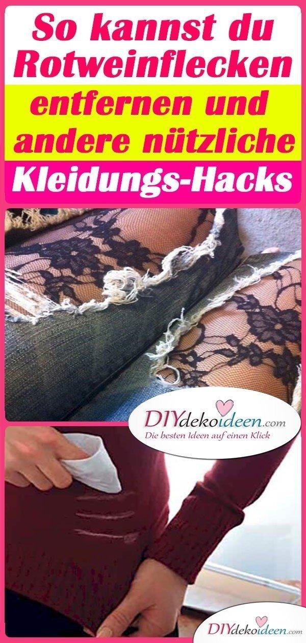 So kannst du Rotweinflecken entfernen und andere nützliche Kleidungs-Hacks