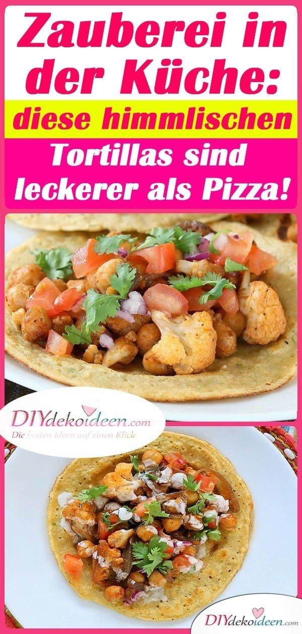 Zauberei in der Küche: diese himmlischen Tortillas sind leckerer als Pizza!