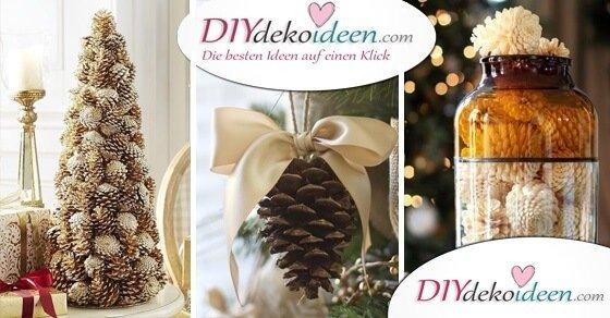 Diy Weihnachtsdeko.Wunderschöne Diy Weihnachtsdeko Bastelideen Mit Tannenzapfen