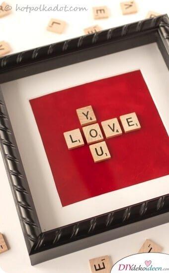 Scrabble-Liebeserklärung - DIY Geschenkideen für den Valentinstag