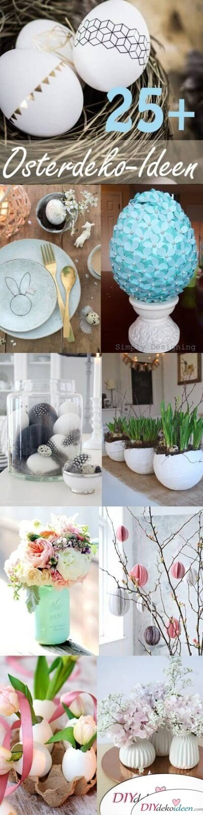 25 + DIY Deko Ideen zu Ostern, Wunderschöne DIY Osterdeko-Ideen