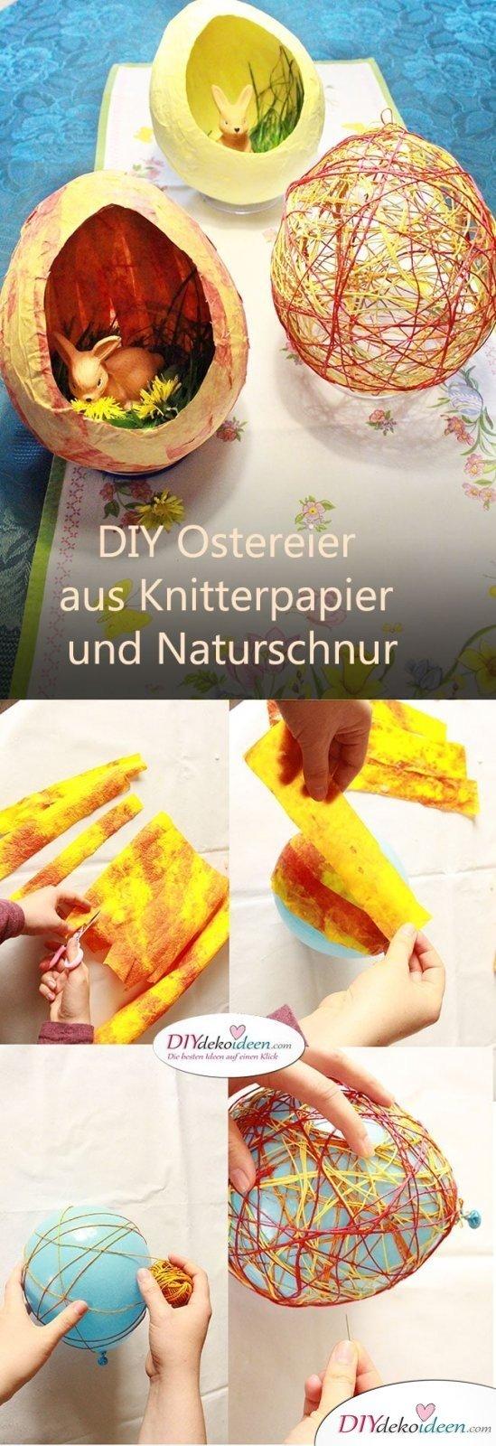 DIY Dekoidee - Ostereier basteln aus Knitterpapier und Naturschnur