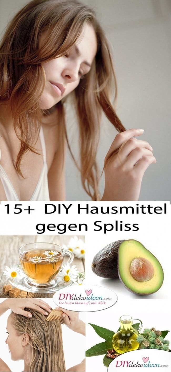 15 + DIY Hausmittel gegen Spliss - Haare natürlich pflegen
