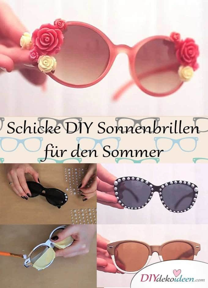 schicke diy sonnenbrillen f r den sommer. Black Bedroom Furniture Sets. Home Design Ideas