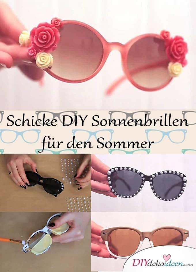 DIY Sonnenbrillen für den Sommer