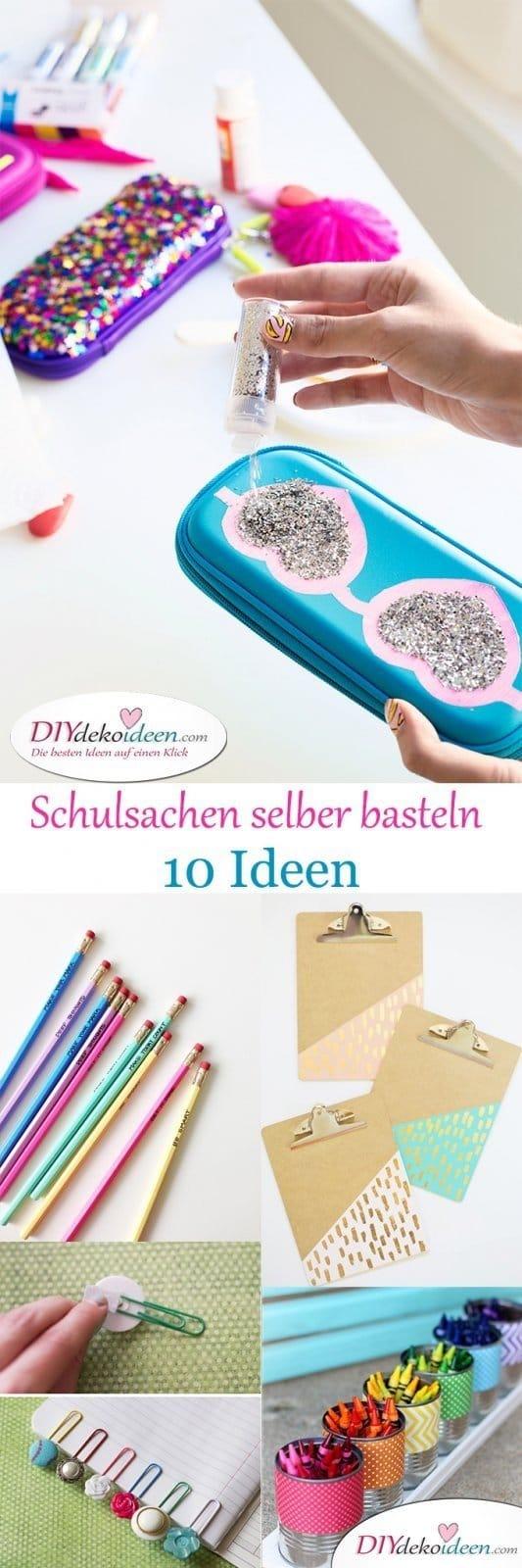 Schulsachen selber basteln mit diesen tollen DIY Bastelideen