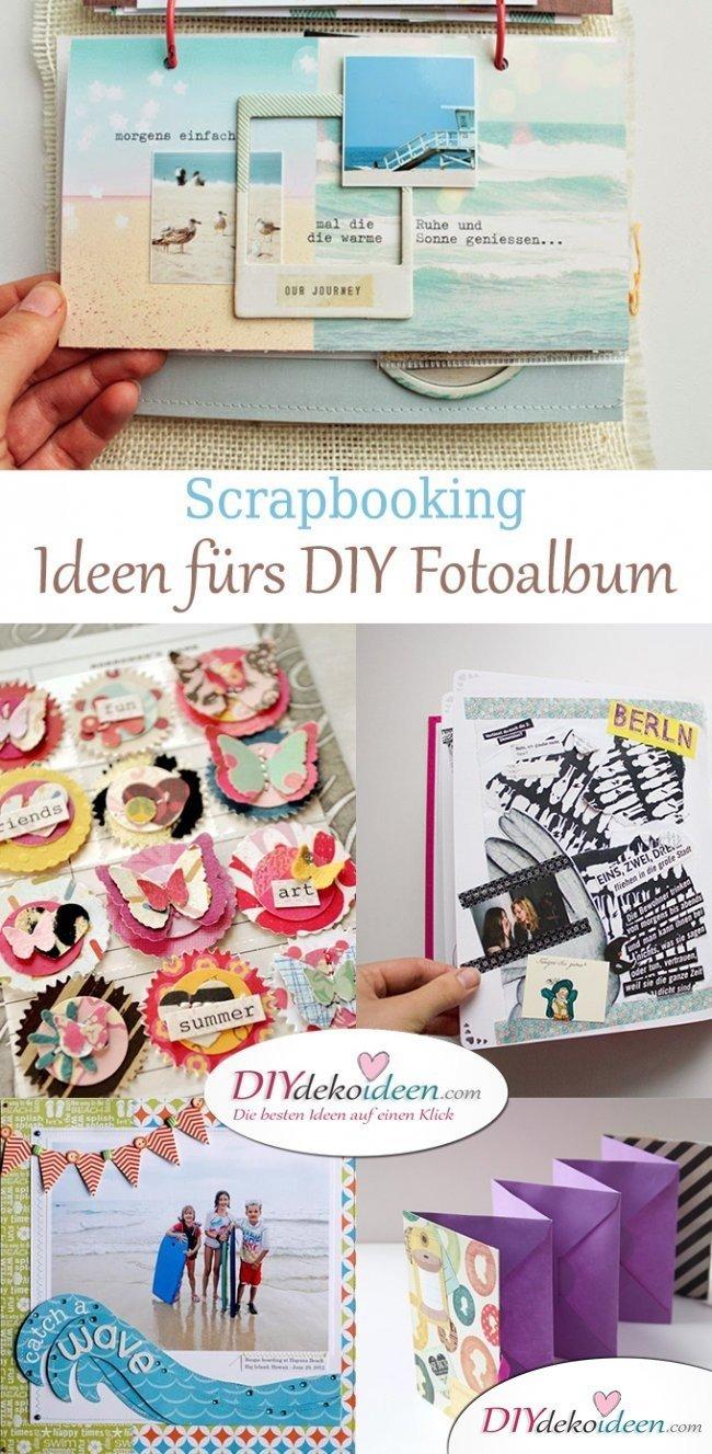 Scrapbooking - 30 DIY Fotoalbum Ideen für Urlaubsbilder & Familienfotos