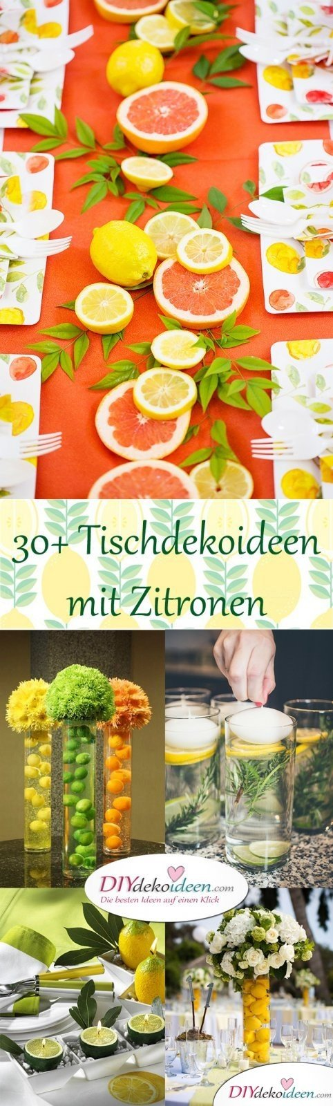 30+ Tischdeko Ideen mit Zitronen - Erfrischende DIY Dekoideen