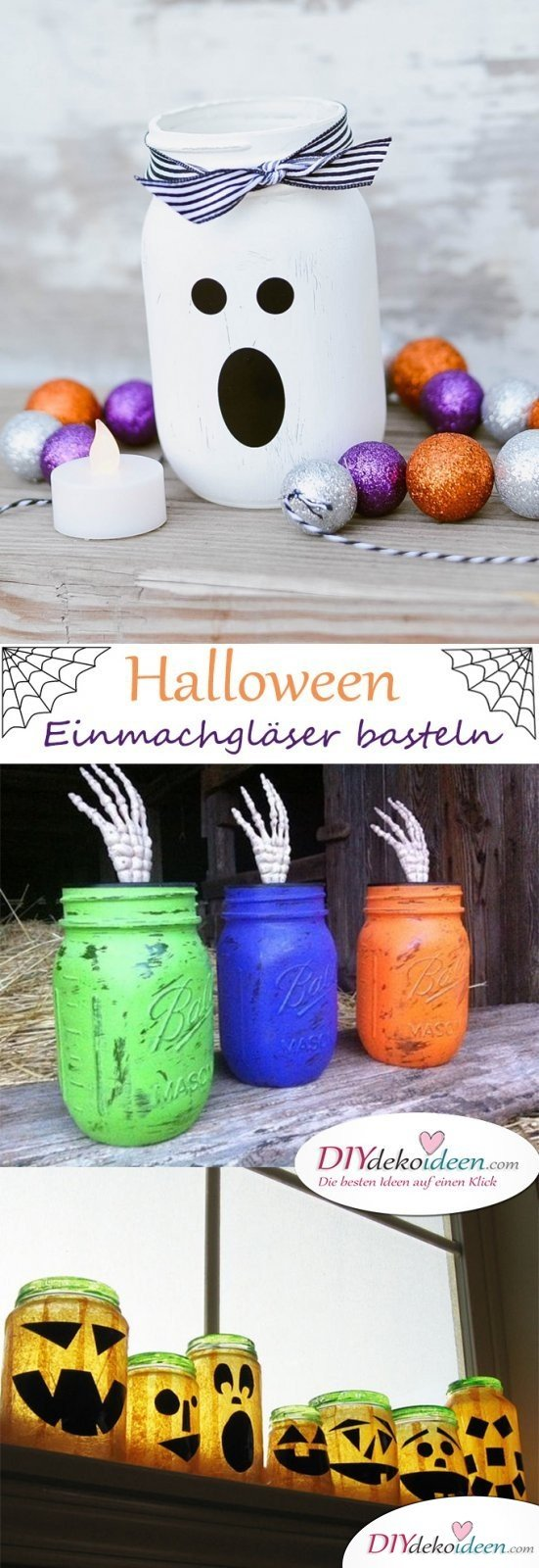 Horrible Halloween Einmachgläser bastelen - The best DIY Bastelideen