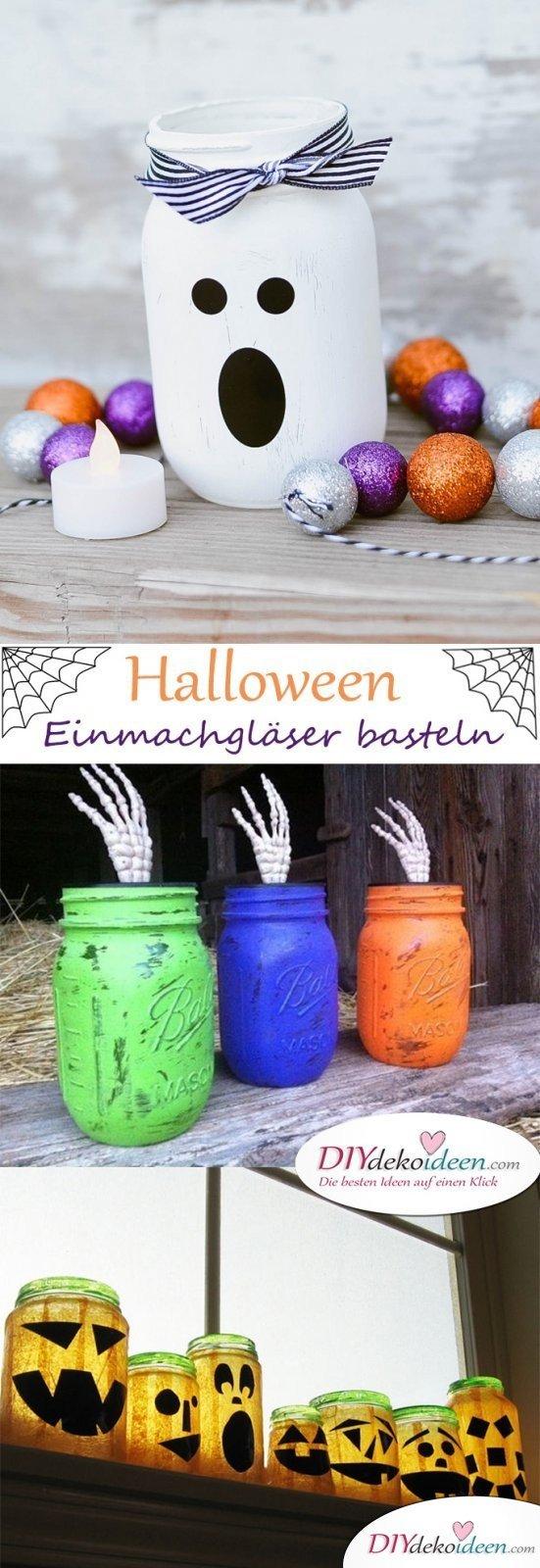 Gruselige Halloween Einmachgläser basteln - Die besten DIY Bastelideen