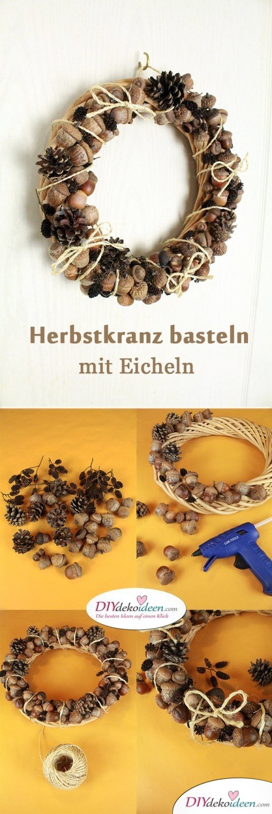 Rustikaler Türschmuck - Herbstkranz basteln aus Eicheln