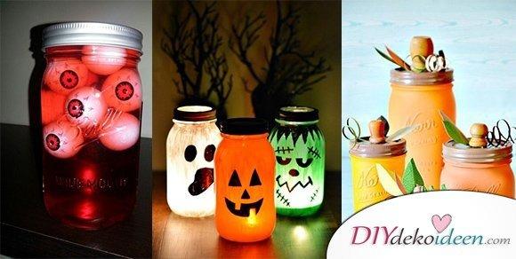 Einfache DIY Bastelideen fürs Gruselfest – Halloween Einmachgläser basteln