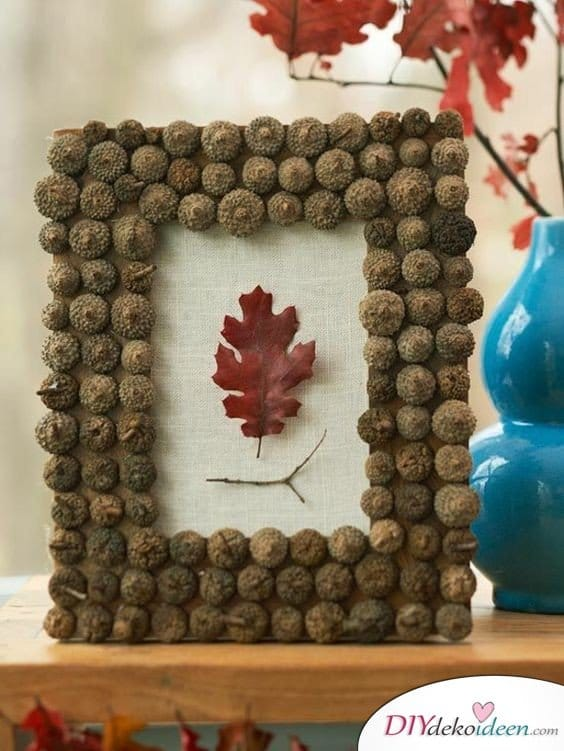 15+ DIY Ideen für Herbstdeko basteln mit Eicheln - Bilderrahmen basteln