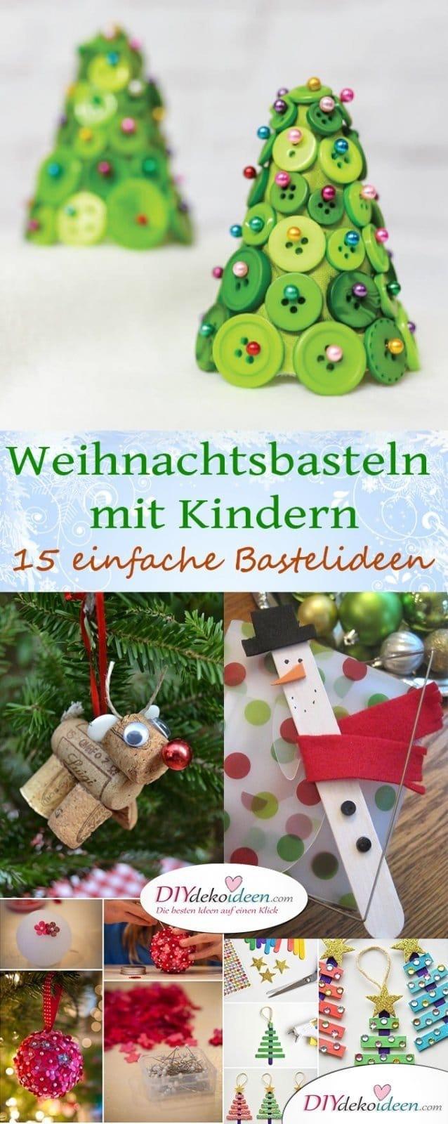 15 einfache DIY Bastelideen fürs Weihnachtsbasteln mit Kindern