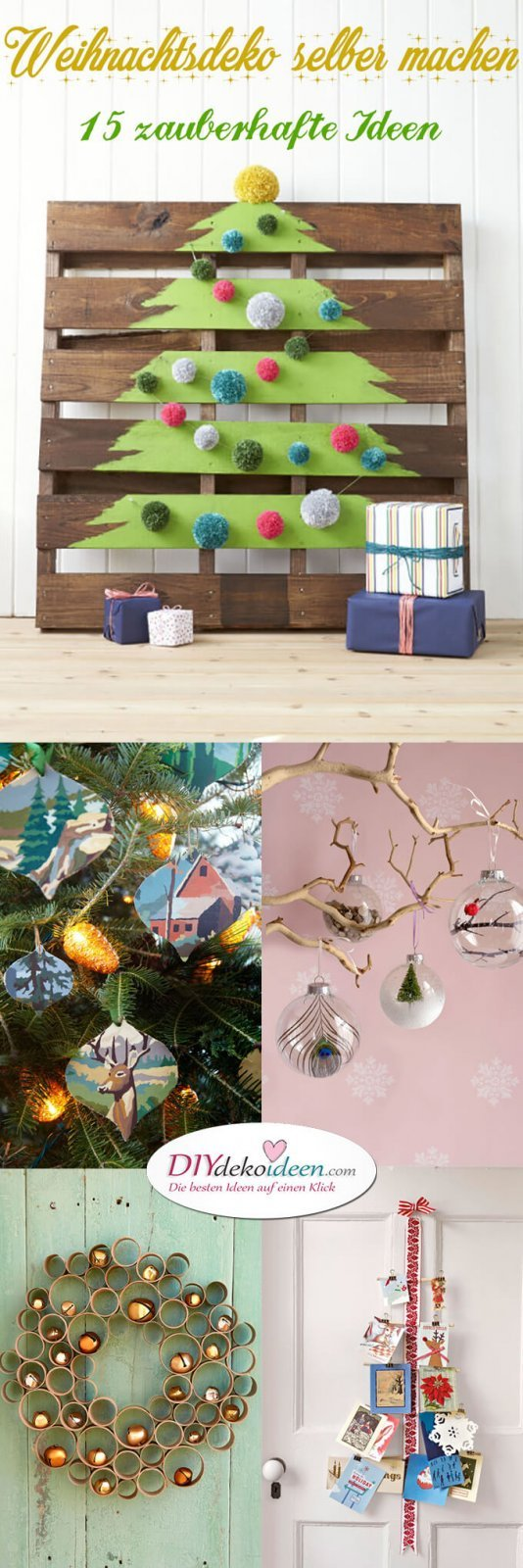 15 DIY Weihnachtsdeko Ideen - DIY Deko Weihnachten - Advent - Weihnachtsbasteln - Weihnachten 2017