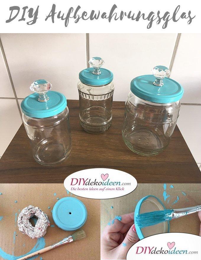 DIY Aufbewahrungsglas, Upcycling, Bad, DIY Dekoideen, DIY Bad, Badaccessoire