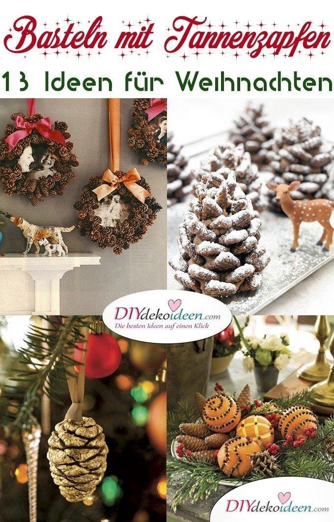 13 winterliche DIY Bastelideen - Basteln mit Tannenzapfen Weihnachten