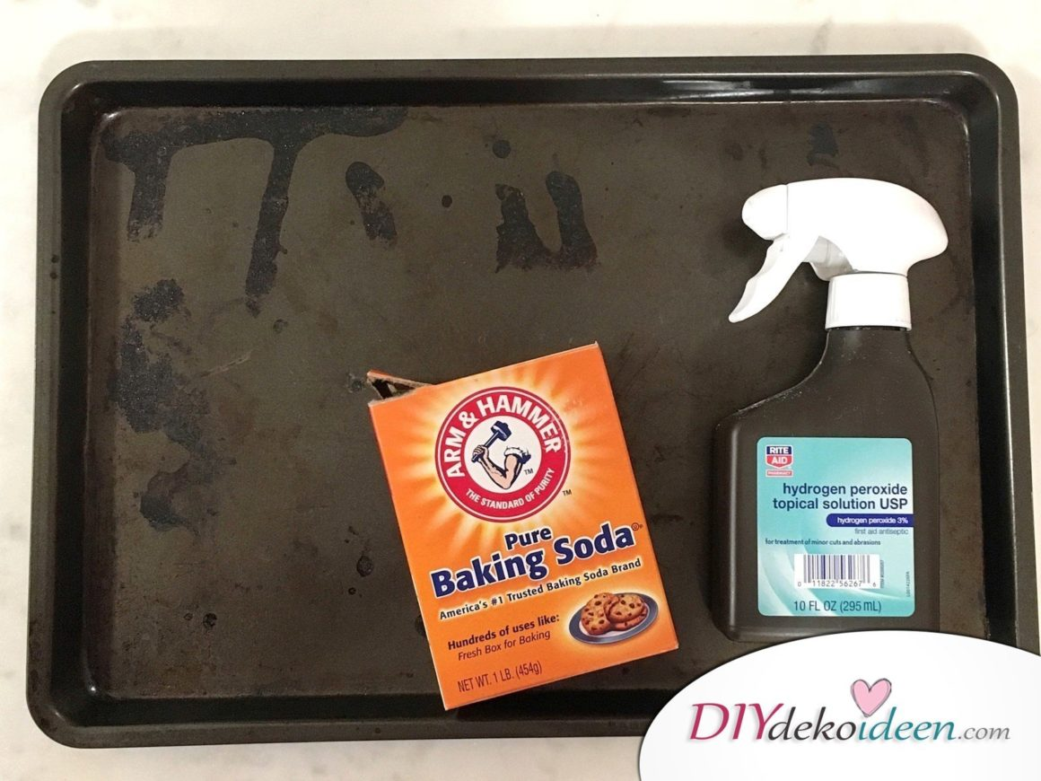 8 Super wirksame Reinigungsmittel Ohne Chemie - Backblech mit Soda und hydrogen peroxid