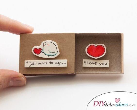 Liebesstreichholzschachtel, eine wirklich süße Valentinstagsgeschenke für Männer zum Selbermachen Idee