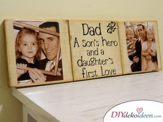 Persönlicher Bilderrahmen - selbstgemachte Geschenke für Papa