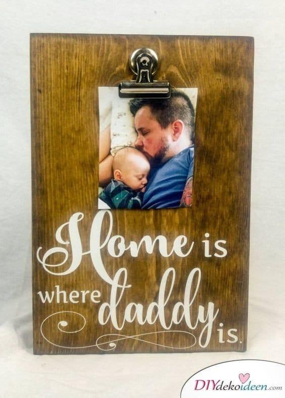 Zuhause ist da, wo Papa ist - Geburtstagsgeschenke für Papa