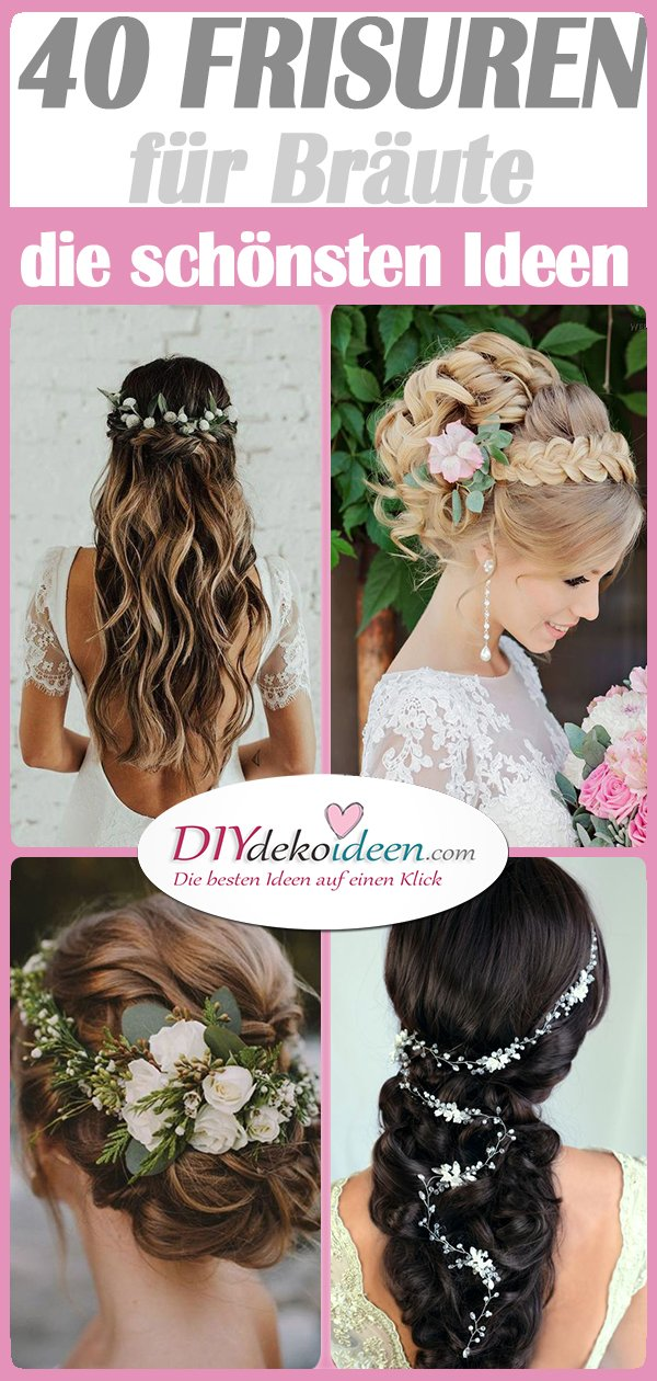 40 wunderschöne Brautfrisuren - die bezauberndsten Frisuren für Hochzeit