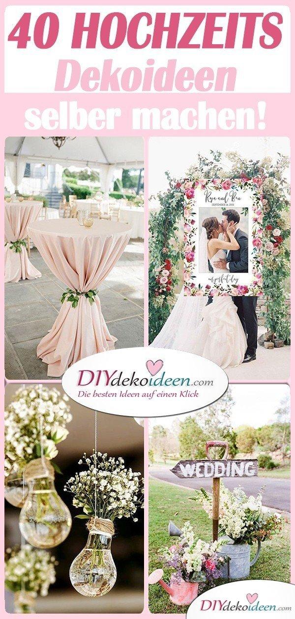 40 DIY Hochzeitsdeko Ideen - schöne Hochzeitsdekoration Selber Machen