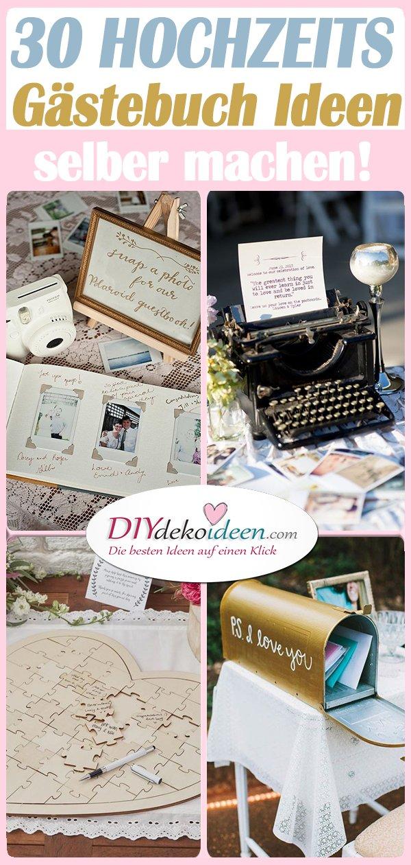 Gästebuch Hochzeit Ideen - die 30 schönsten Hochzeitsgästebuch Ideen