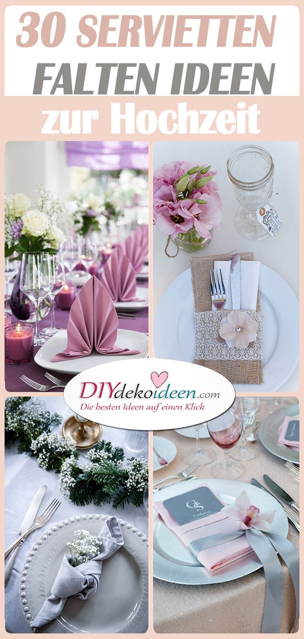 30 Servietten falten zur Hochzeit Ideen - Servietten falten für die Hochzeit