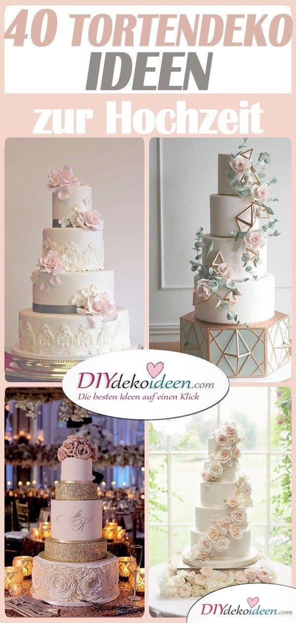 Tortendeko zur Hochzeit - 40 schöne Ideen für eure Hochzeitstorten Deko