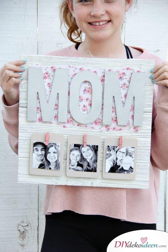 Süßer Bilderrahmen - Geburtstagsgeschenke für Mama