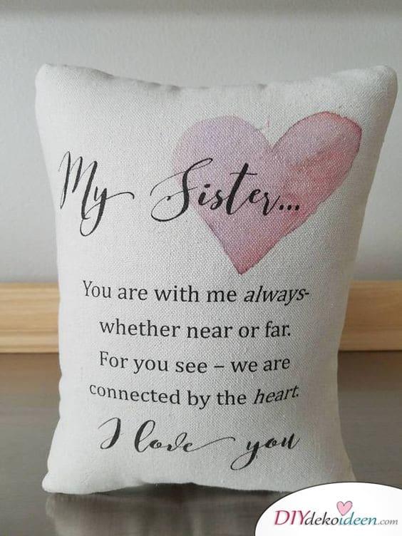 Bedruckte Kissenhülle - Geschenke für die Schwester