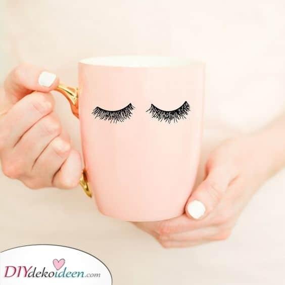 Eine entzückende Tasse - Lustige Geschenke für Frauen selber machen