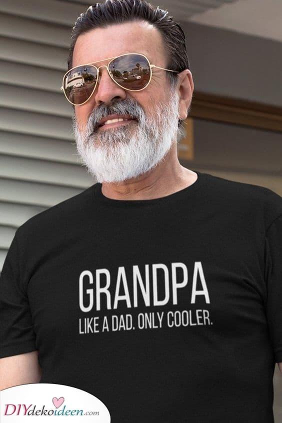 Cooler als ein Papa – ein tolles T-Shirt