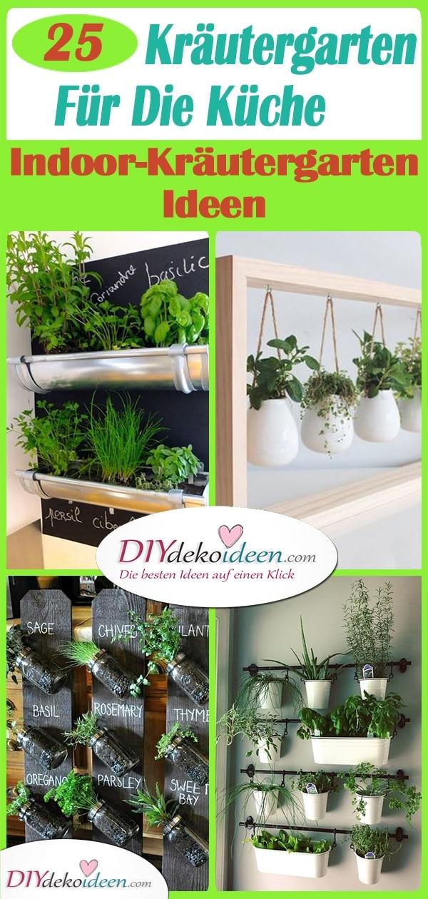 25 Schöne Indoor-Kräutergarten Ideen - Kräutergarten Für Die Küche