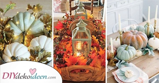 25 Tolle Ideen Herbst Tischdeko – Die Besten Herbstdeko Ideen