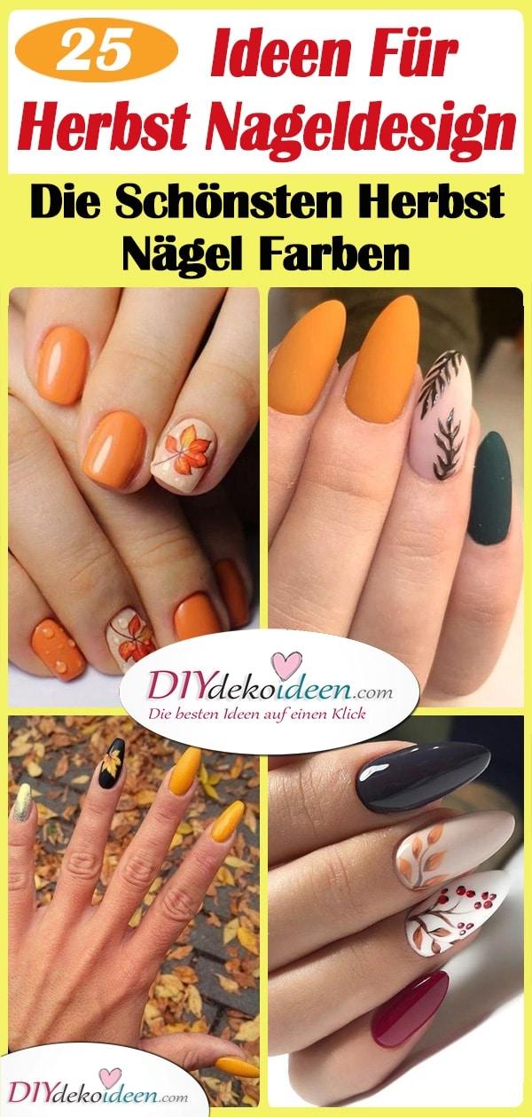 25 Tolle Ideen Für Ihr Herbst Nageldesign – Die Schönsten Herbst Nägel Farben